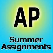 AP Summer Assignments with blue background.